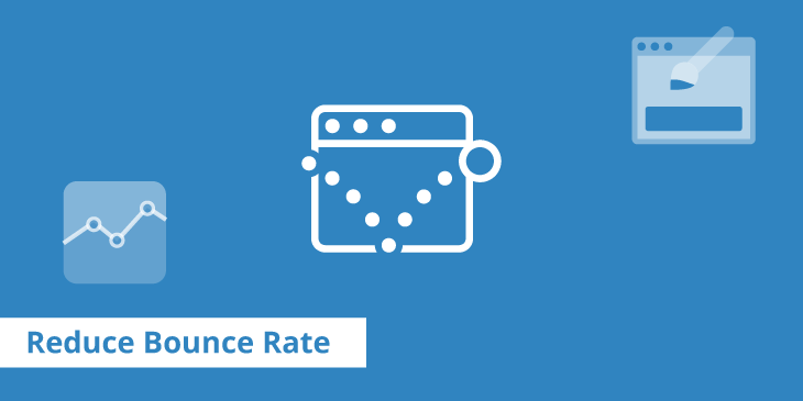 Reduce Bounce Rate on Your Website