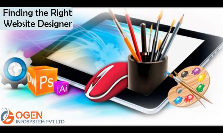 Finding the Right Website Designer – OGEN INFOSYSTEM